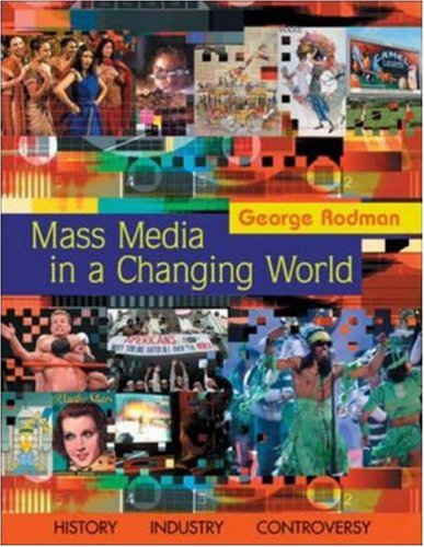 9780073053097: Mass Media in a Changing World with Media World CD-ROM and PowerWeb