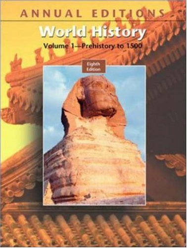 1: Annual Editions: World History, Volume I,: Joseph R. Mitchell,