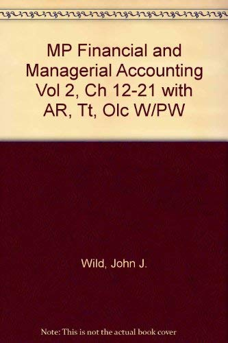 9780073054322: MP Financial and Managerial Accounting VOL 2, CH 12-21 with AR, TT, OLC w/PW