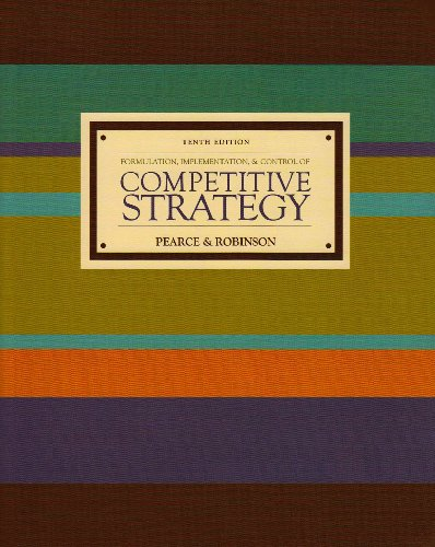 9780073054384: Formulation, Implementation, and Control of Competitive Strategy (10th Edition)