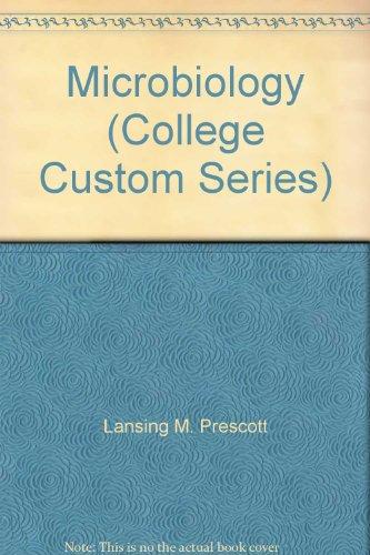 9780073054407: Microbiology (College Custom Series)