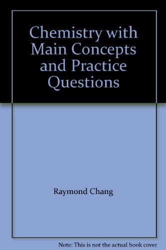 9780073100128: Chemistry with Main Concepts and Practice Questions