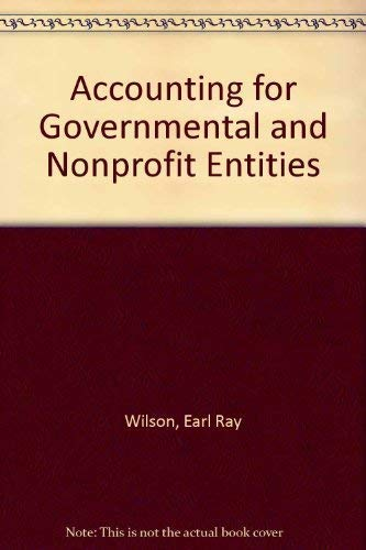 9780073100951: Accounting for Governmental and Nonprofit Entities