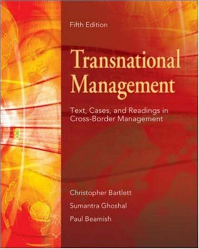 Transnational Management: Text, Cases & Readings in: Christopher Bartlett, Sumantra