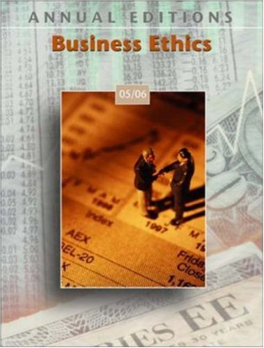Annual Editions: Business Ethics 05/06 (Annual Editions: John E Richardson