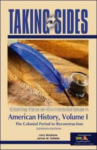 9780073102160: Taking Sides: American History, Volume I: v. 1 (Taking Sides: United States History, Volume 1)