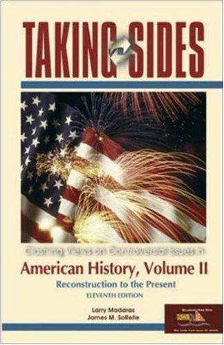9780073102184: Taking Sides: American History, Volume II (Taking Sides: United States History, Volume 2)