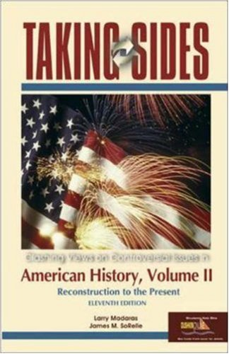 9780073102184: Taking Sides: American History, Volume II (Taking Sides: United States History, Volume 2)
