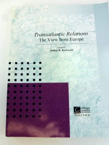 9780073102443: Transatlantic Relations: The View from Europe