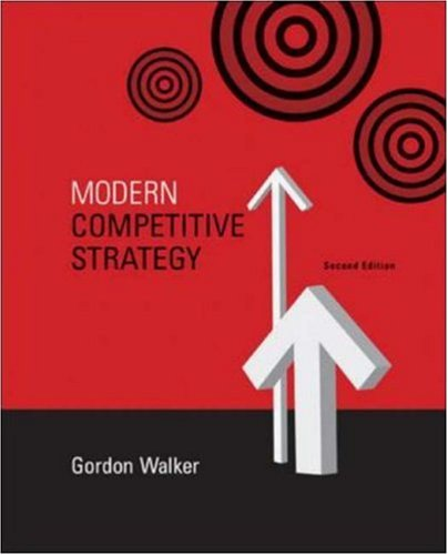 9780073102849: Modern Competitive Strategy