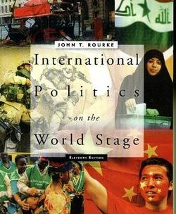 9780073103556: International Politics on the World Stage