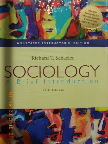 9780073104041: Annotated Instructor's Edition: Sociology: Instructor's Manual 6th edition by Schaefer, Richard T.; published by McGraw-Hill (SOFTCOVER-INTERACTIVE MOVIE-CD-ROM & GUIDEBOOK)