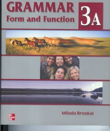 9780073104096: Grammar Form and Function - High Intermediate: Student Book Bk. 3A