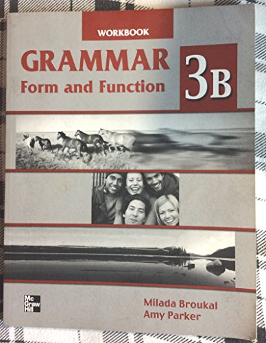 Grammar Form and Function - High Intermediate: Broukal, Milada