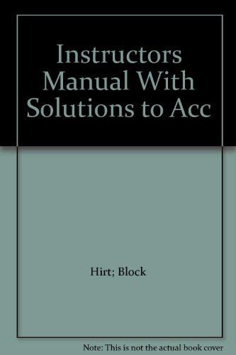 Instructors Manual With Solutions to Acc: Hirt; Block