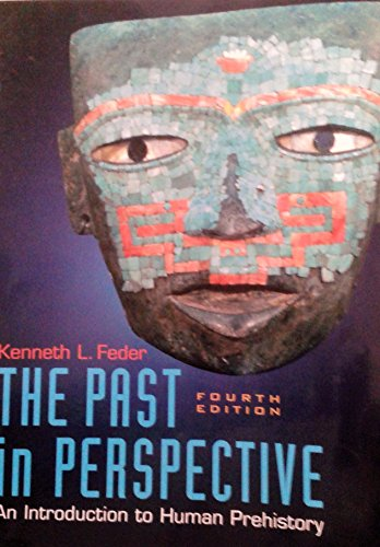 9780073107707: The Past in Perspective: An Introduction to Human Prehistory