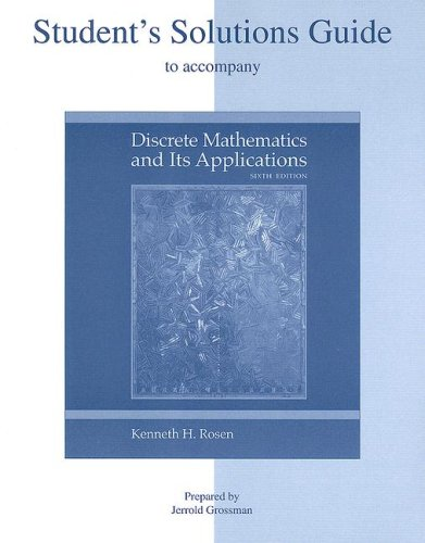 Students Solutions Guide to accompany Discrete Mathematics: Rosen, Kenneth