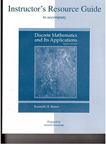 Instructor's Resource Guide to accompany Discrete Mathematics