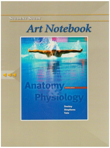 9780073107882: Student Study Art Notebook to accompany Anatomy and Physiology
