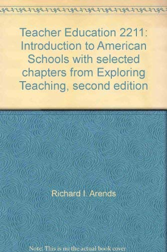 9780073107943: Teacher Education 2211: Introduction to American Schools with selected chapters from Exploring Teaching, second edition