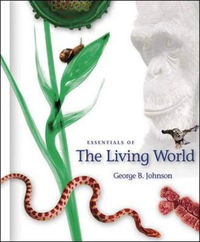Essentials of The Living World: George B Johnson