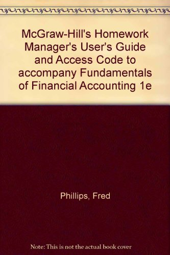9780073109640: McGraw-Hill's Homework Manager's User's Guide and Access Code to accompany Fundamentals of Financial Accounting 1e