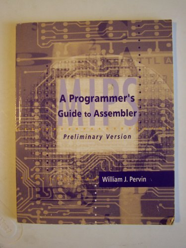 9780073111674: A Programmers Guide to Assembler (Preliminary Version)