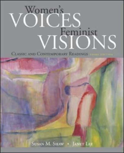 9780073112503: Women's Voices, Feminist Visions: Classic and Contemporary Readings