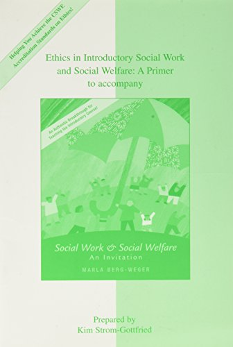 Ethics in Introductory Social Welfare: A Primer: Kim Strom-Gottfried