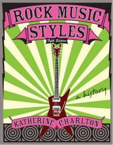 9780073121628: Rock Music Styles: a history