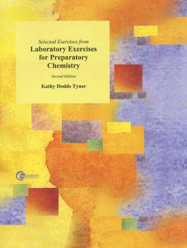 9780073122649: Selected Exercises from Laboratory Exercises for Preparatory Chemistry