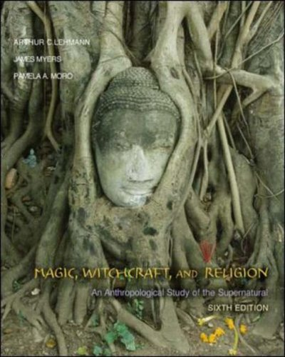 9780073122694: Magic, Witchcraft, and Religion: An Anthropological Study of the Supernatural
