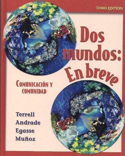 9780073123677: DOS Mundos: En Breve: Comunicacion y Comunidad