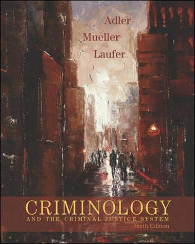 9780073124476: Criminology and the Criminal Justice System