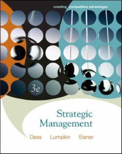 9780073124575: Strategic Management: Creating Competitive Advantages