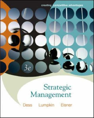9780073124575: Strategic Management: Creating Competitive Advantages