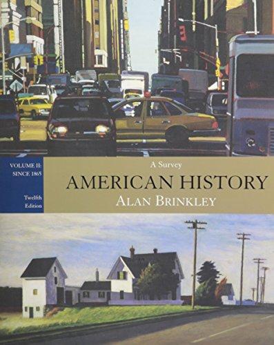 American History: A Survey, Volume 2, Since: Brinkley, Alan