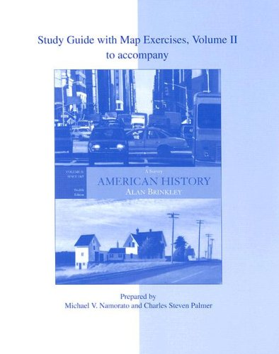 9780073124957: Study Guide With Map Exercises Vol. 2 To accompany American History: A Survey, Vol. 2 (12th Edition)