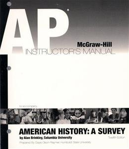 9780073124971: AP Teachers Instructor's Manual to accompany American History: A Survey 12th Edition