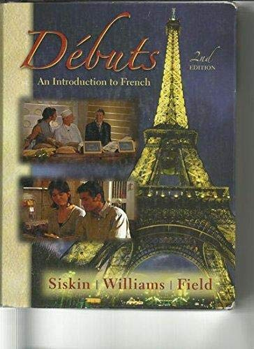9780073125442: Debuts - an Introduction to French (2nd Edition) (English and French Edition)