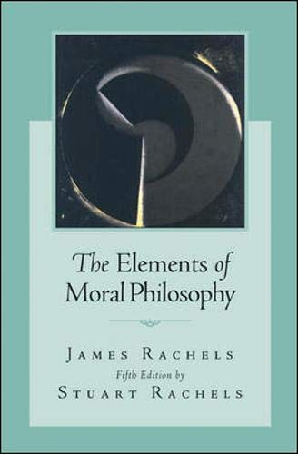 9780073125473: The Elements of Moral Philosophy