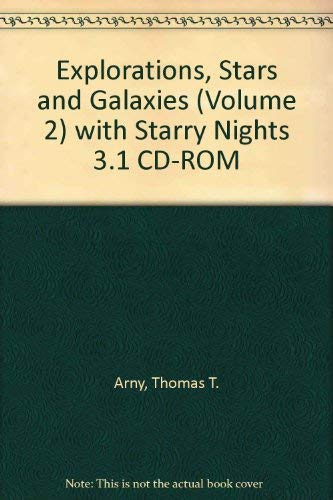 9780073125862: Explorations, Stars and Galaxies (VOLUME 2) with Starry Nights 3.1 CD-ROM