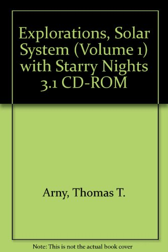 9780073125893: Explorations, Solar System (VOLUME 1) with Starry Nights 3.1 CD-ROM