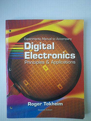 9780073126357: Experiments Manual to Accompany Digital Electronics: Principles & Applications 7th edition