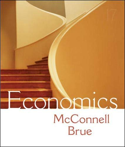 Economics: Principles, Problems, and Policies, 17/e: Campbell McConnell, Stanley
