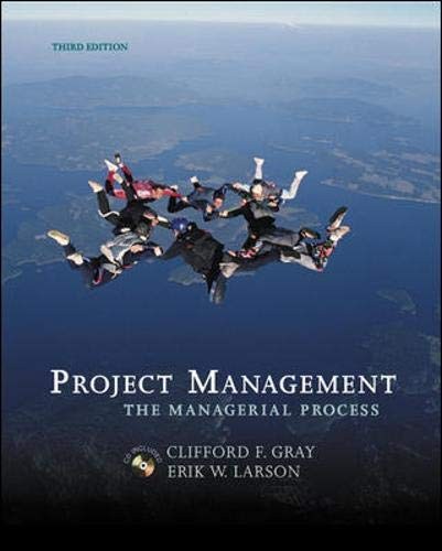 9780073126999: Project Management: The Managerial Process with Student CD and MS Project CD (McGraw-Hill/Irwin Series Operations and Decision Sciences) by Clifford F. Gray and Erik W. Larson
