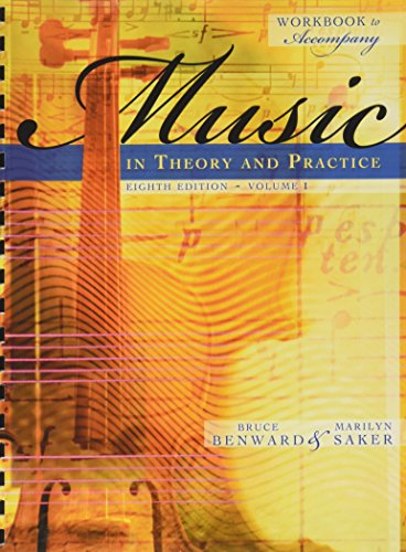 Workbook t/a Music in Theory and Practice, Volume I (0073127507) by Bruce Benward; Marilyn Saker