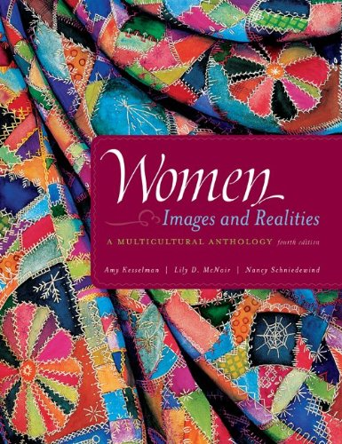 Women: Images & Realities, A Multicultural Anthology: Amy Kesselman; Lily