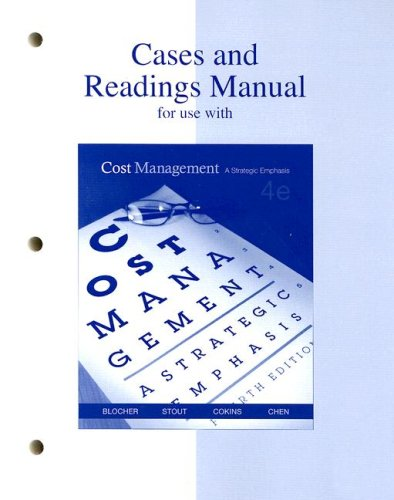 9780073128191: Cases and Readings Manual for Use with Cost Management Fourth Edition: A Strategic Emphasis