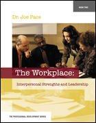 The Workplace (Professional Development): Joe, Dr. Pace